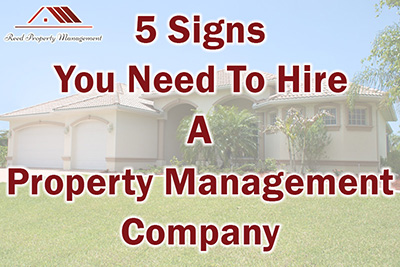 5 Signs You Need To Hire A Property Management Company